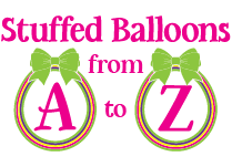 Stuffed Balloons From A to Z
